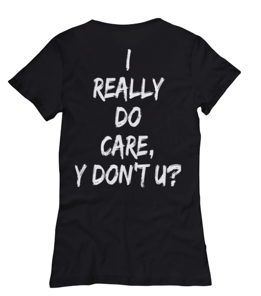 I Really Do Care Women's Tee