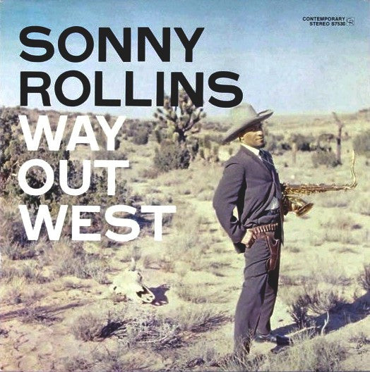 Sonny Rollins | Way Out West (New)