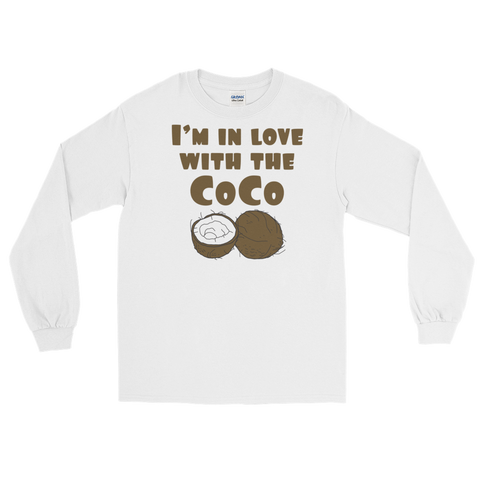 I'm in Love With the Coco - Long Sleeve T-Shirt