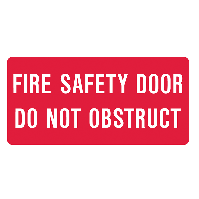 Brady Fire Equipment Signs: Fire Safety Door Do Not Obstruct (Landscape)