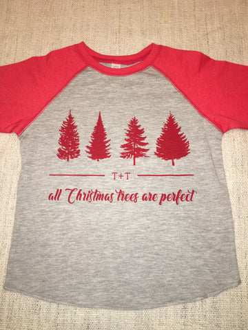 All Christmas Trees Are Perfect Raglan for Children - TUCKED & THREADED