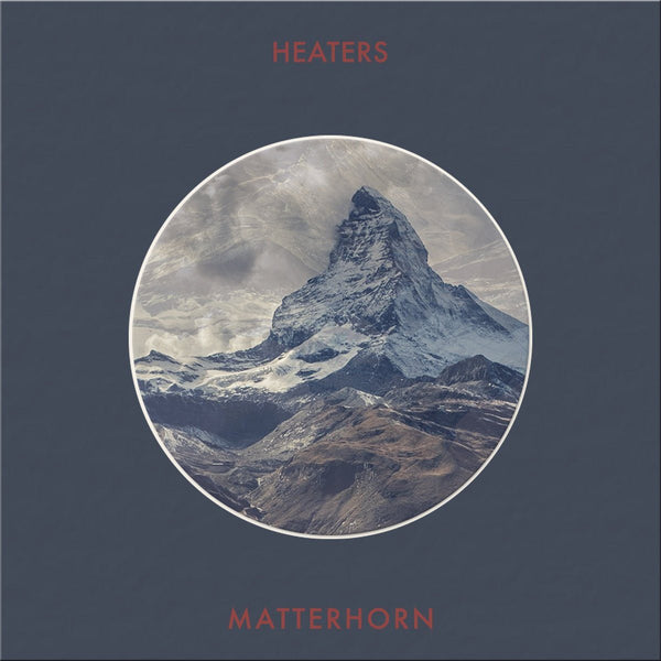 Heaters - Matterhorn - Records - Record Culture