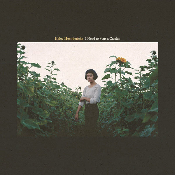 Haley Heynderickx - I Need To Start A Garden - Records - Record Culture