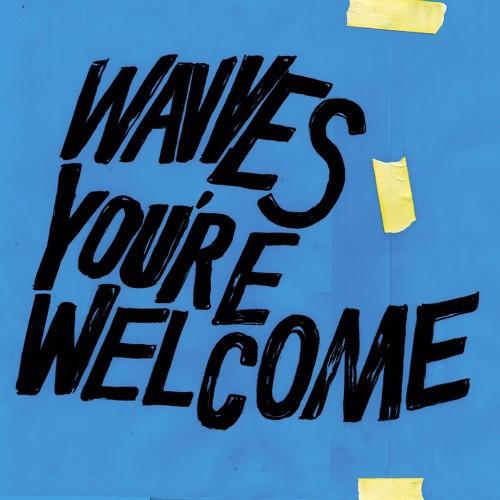 You're Welcome Records Wavves