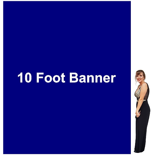 10 Foot Tall By Various Widths Custom Vinyl Banners