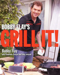 Simple grilling recipes by Bobby Flays