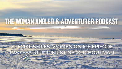 EP. 41 Special Series: Women on Ice Episode Two Featuring Kristine (K.J.) Houtman