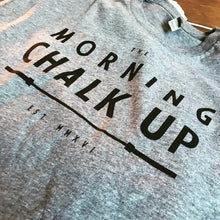 PRE-ORDER: The Morning Chalk Up Basic Tee