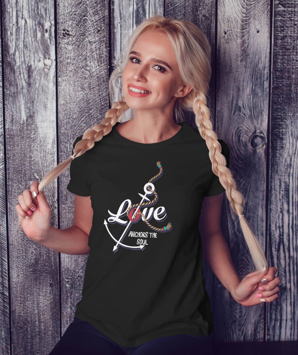Sailing Shirt  Love Anchors The Soul