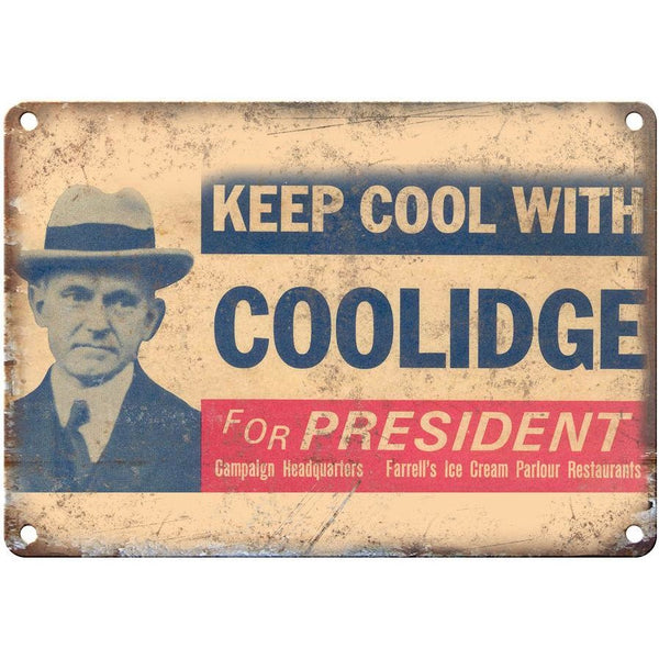 "10"" x 7"" Metal Sign Calvin Coolidge Campaign Poster Vintage Look Reproduction"
