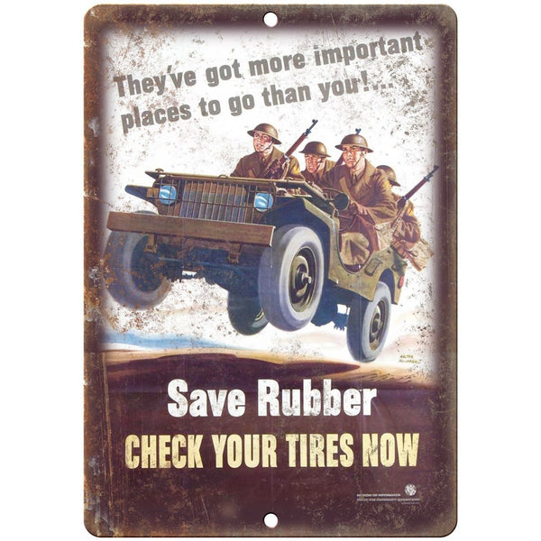 "Save Rubber Check Your Tires Millitary Poster 10""x7"" Reproduction Metal Sign M05"