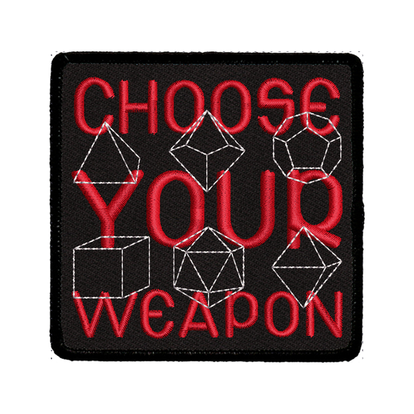 Choose Your Weapon - Iron-On Patch