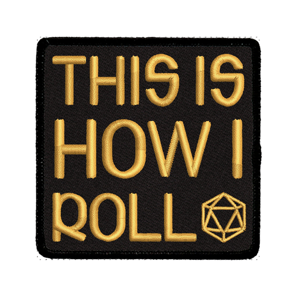 This is How I Roll - Iron-On Patch