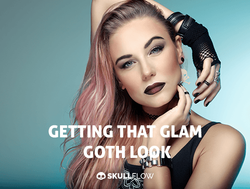Getting That Glam Goth Look