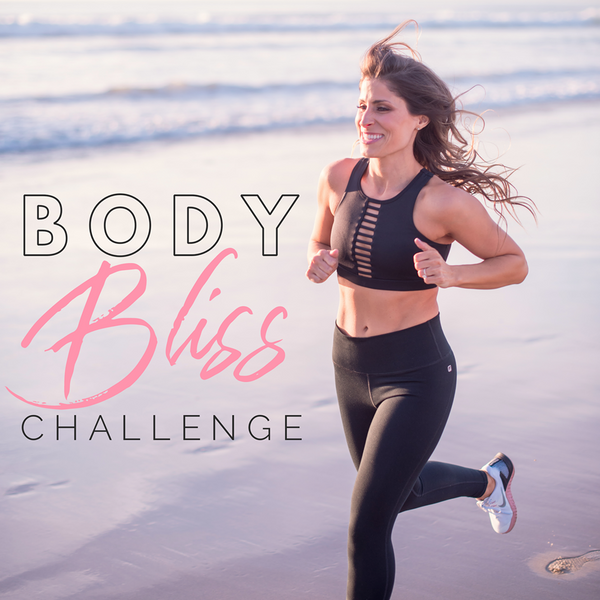 4 WEEK - BODY BLISS CHALLENGE (OPEN FOR APRIL!)