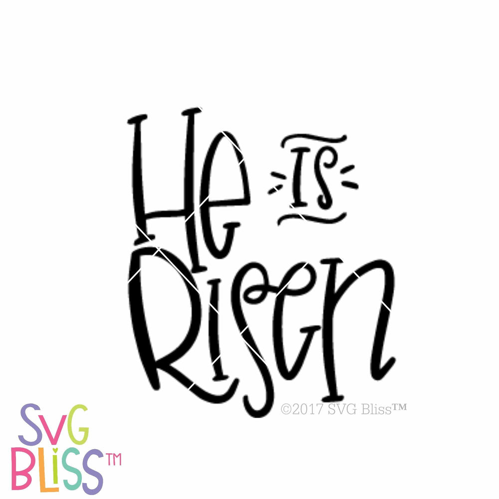 He is Risen SVG DXF - SVG Bliss