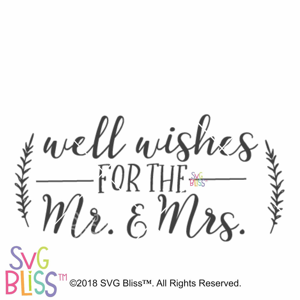 Well Wishes for the Mr. and Mrs. SVG DXF - SVG Bliss