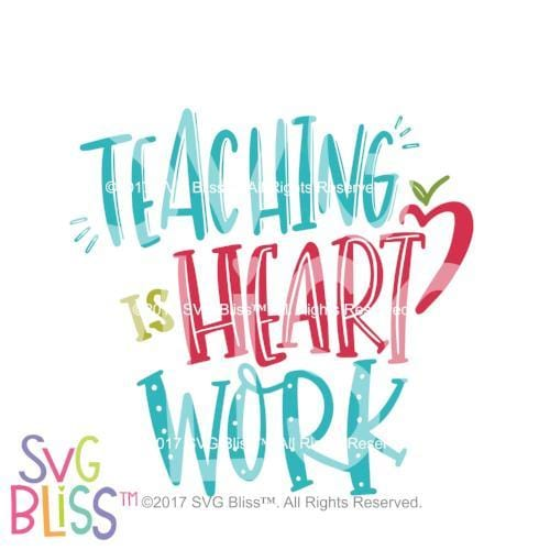Teaching is Heart Work SVG DXF