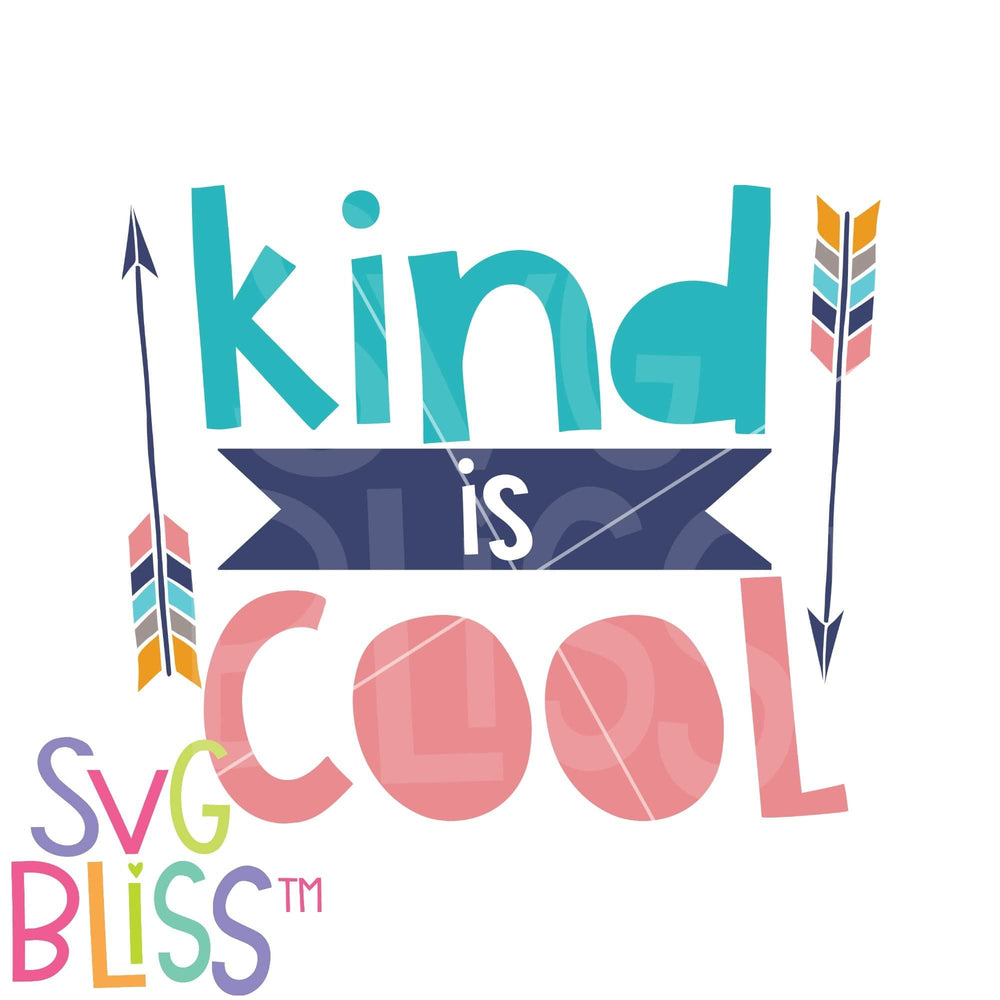 Kind is Cool- SVG DXF