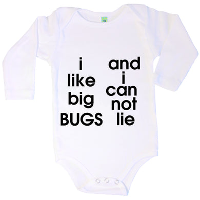 Bugged Out i like big bugs and i can not lie long sleeve baby onesie