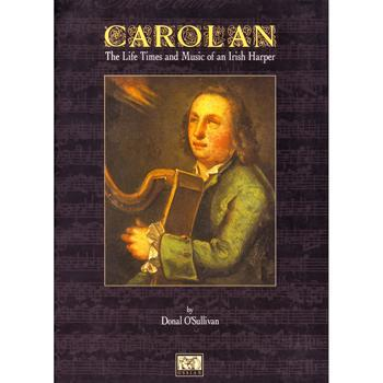Media Carolan: The Life Times and Music of an Irish Harper