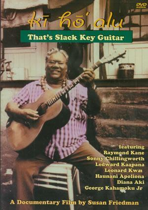 Media Ki Ho' Alu - That's Slack Key Guitar  DVD