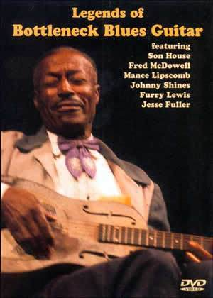 Media Legends of Bottleneck Blues Guitar  DVD