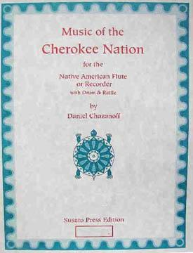 Media Music of the Cherokee Nation Vol 1 for the 6-holed Native American Flute or Recorder