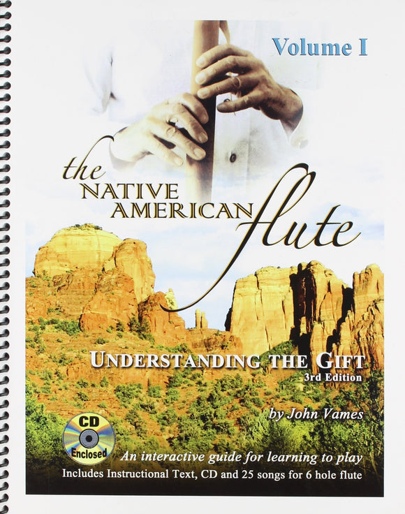 Media The Native American Flute Understanding the Gift Volume One