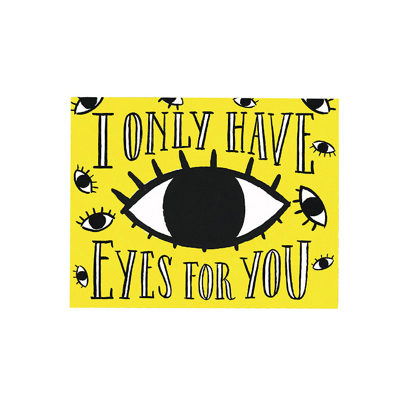 Only Have Eyes for You Card