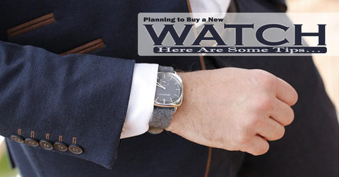 Want to Buy a New Watch? Here Are Some Tips…