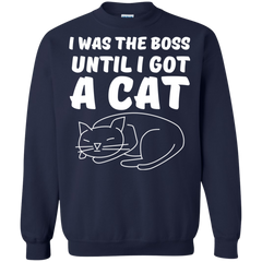 Cats Shirts I was the Boss until Get a Cat T-shirts Hoodies Sweatshirts - TeeDoggie.Com