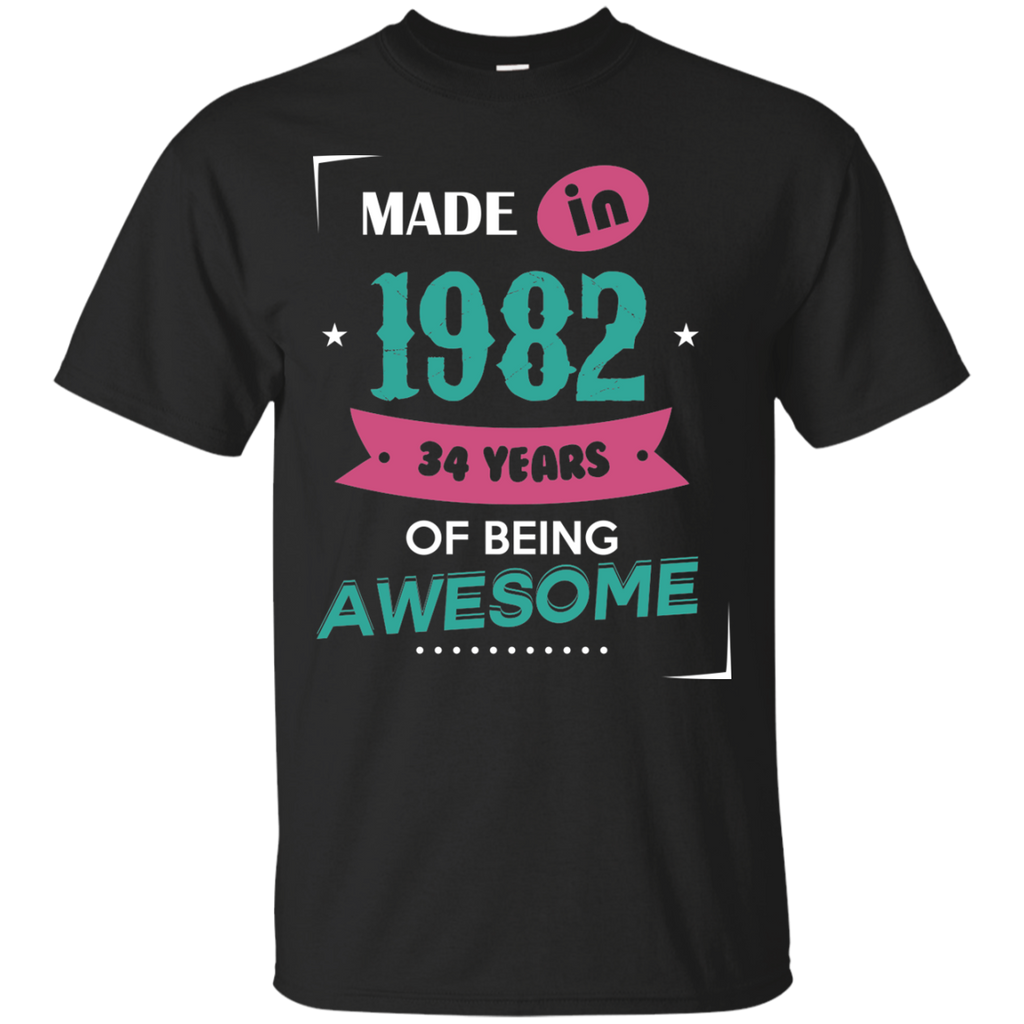 1982 Shirts Made In 1982 34 Years Of Being Awesome T-shirts Hoodies Sweatshirts - TeeDoggie.Com