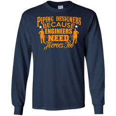 Engineer Designers Shirts Piping Designers Need Heroes T-shirts Hoodies Sweatshirts