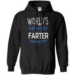 Father's Day Shirts World'd Greatest Farter I Mean Father T shirts Hoodies Sweatshirts