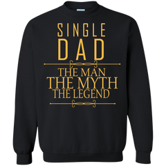 Father's Day Shirts Single Dad The Man The Myth The Legend T shirts Hoodies Sweatshirts