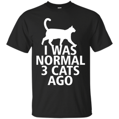Cat shirts I was normal 3 cats ago T-shirts Hoodies Sweatshirts - TeeDoggie.Com