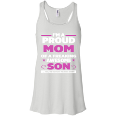 Mother's Day Shirts I'm A Proud Mom Of A Freaking Awesome Son T shirts Hoodies Sweatshirts