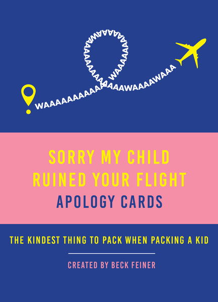 Sorry My Child Ruined Your Flight - Apology Cards (Pre-Order Now)