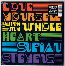 "Sufjan Stevens - Love Yourself / With My Whole Heart (Limited Edition Tie-Dye Splatter 7"" Vinyl x/2500)"