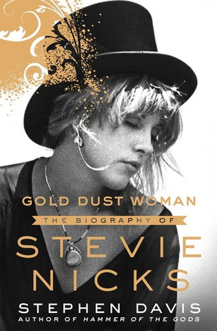 Stevie Nicks - Gold Dust Woman: The Biography (Hardcover) - Book
