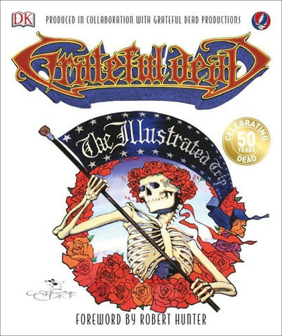 Grateful Dead - The Illustrated Trip (Trade Paperback, Illustrated) - Book