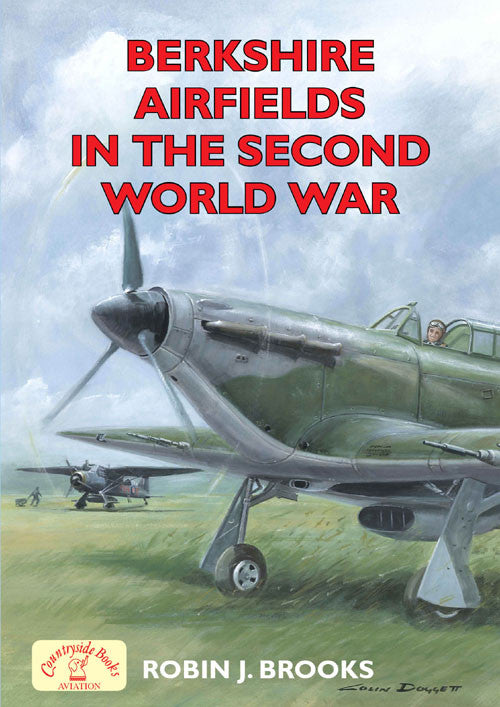 Berkshire Airfields in the Second World War. The history of each airfield, highlights some of the major operations carried out, and marks their overall contribution to WW2.