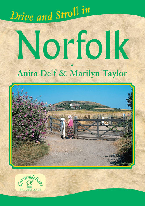 Drive and Stroll in Norfolk book cover. Short countryside walks.