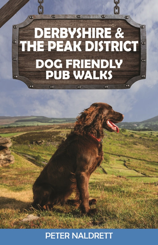 Derbyshire & the Peak District Dog Friendly Pub Walks cover image.