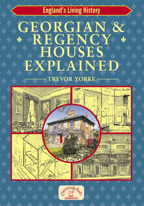 Georgian & Regency Houses Explained book cover. Architectural style easy reference guide.