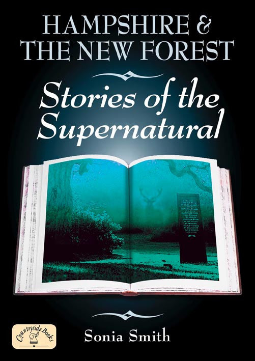 Hampshire & the New Forest Stories of the Supernatural book cover.