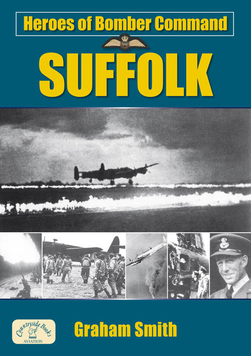 Heroes of Bomber Command Suffolk book cover. WW2