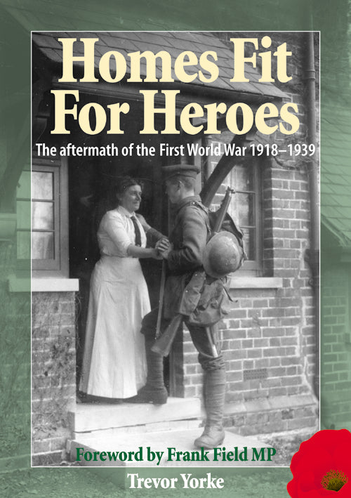 Homes Fit For Heroes book cover. The aftermath of the First World War.