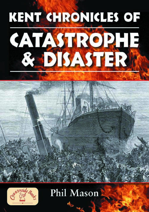 Kent Chronicles of Catastrophe & Disaster book cover.